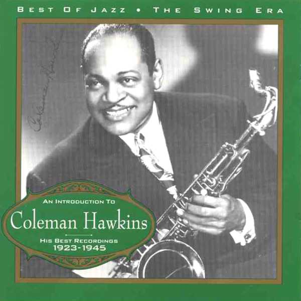 Coleman hawkins reign during the harlem